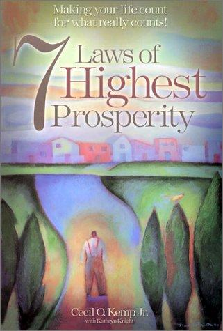 """7 Laws of Highest Prosperity"""